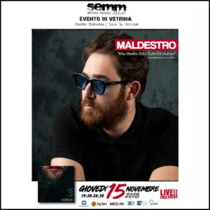 MALDESTRO Showcase in vetrina