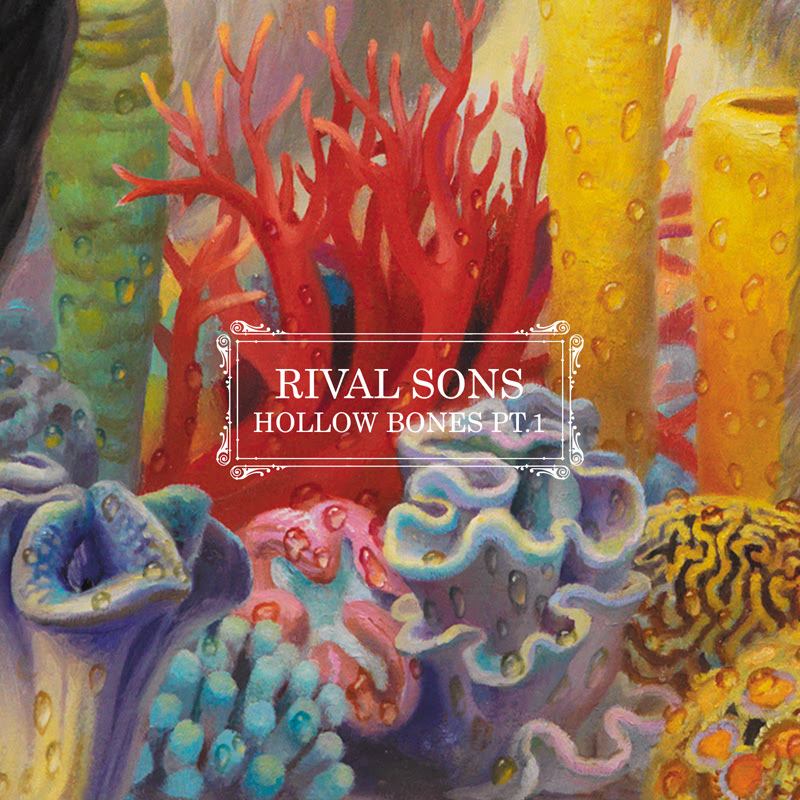 "RIVAL SONS ""Hollow Bones"""