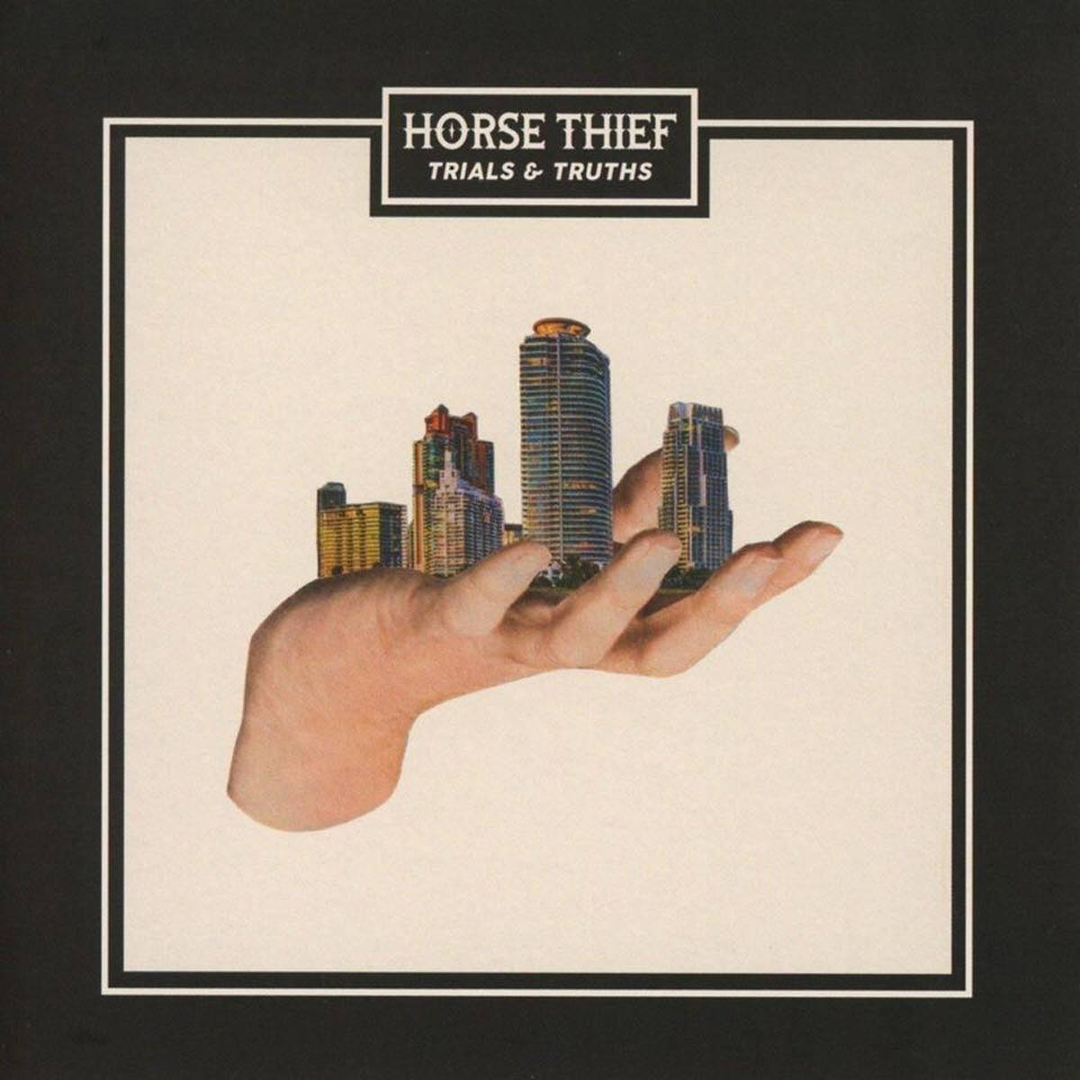 Horse Thief - Trials & Truths