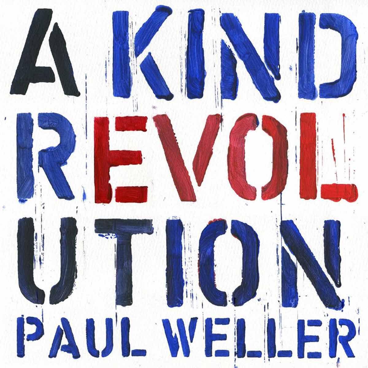 PAUL WELLER - A Kind Of Revolution