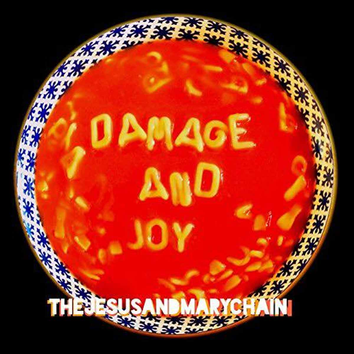 THE JESUS AND MAY CHAIN - Damage And Joy