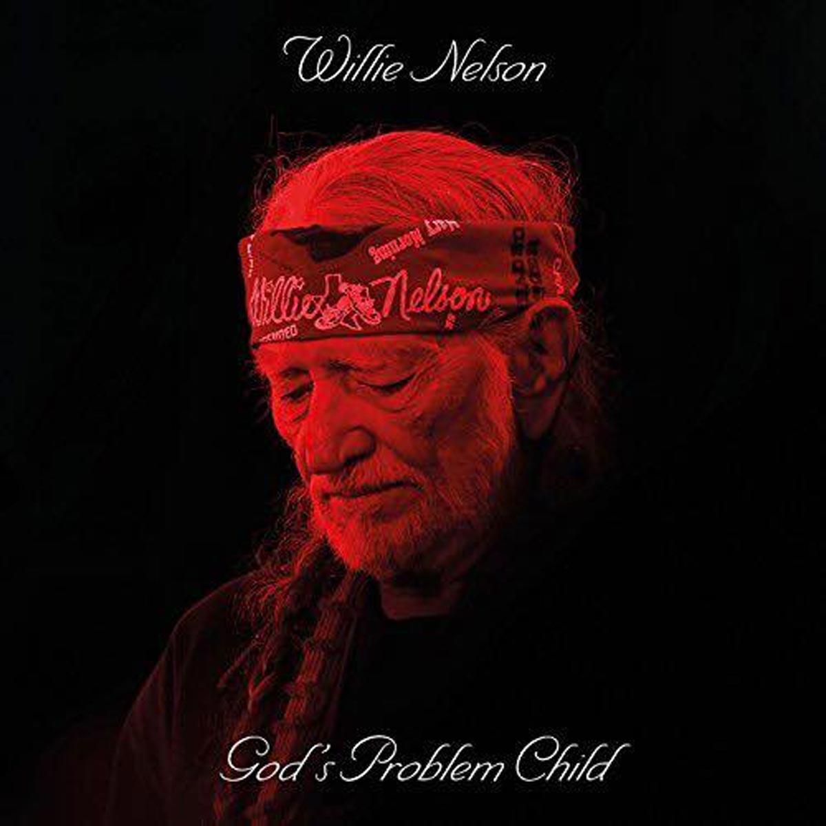 WILLIE NELSON - God's Problem Child