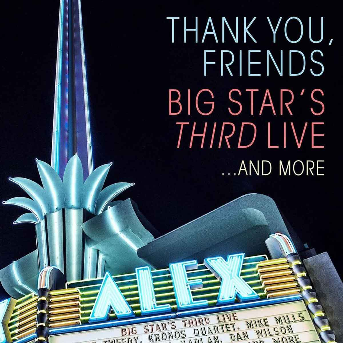 AA.VV.-Thank You, Friends: Big Star's Third Live