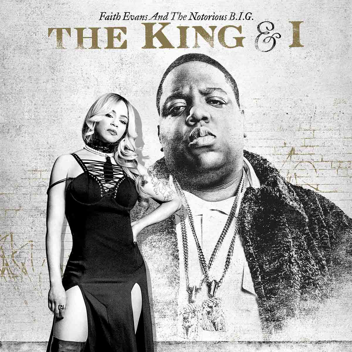 FAITH EVANS & NOTORIOUS B.I.G.-The King & I