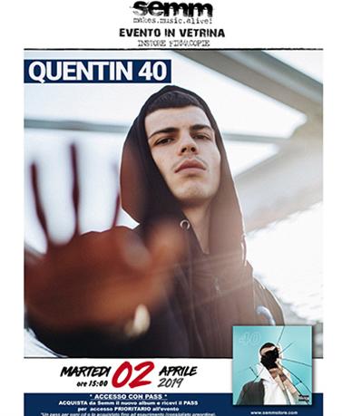 semm store evento Quentin 40