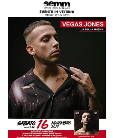 semm store evento instore Vegas Jones Bologna