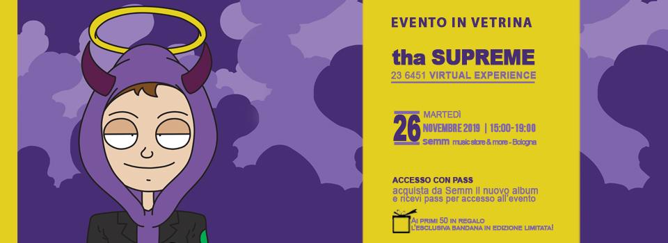 tha Supreme, evento in vetrina Semm Music Store - Bologna
