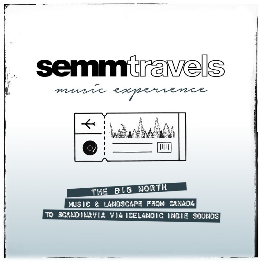 Semm Music Store The Big North Playlist Spotify